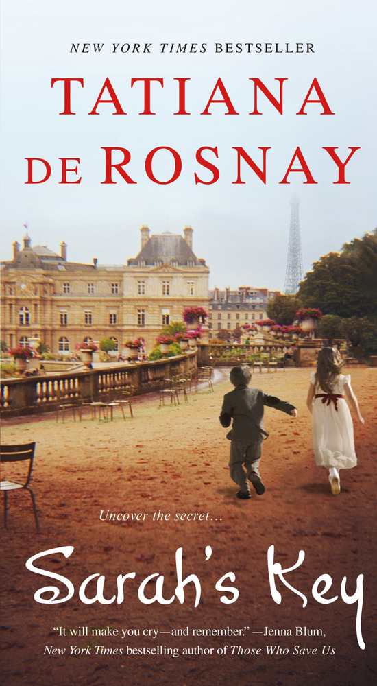 Sarah S Key By Tatiana De Rosnay Book Review