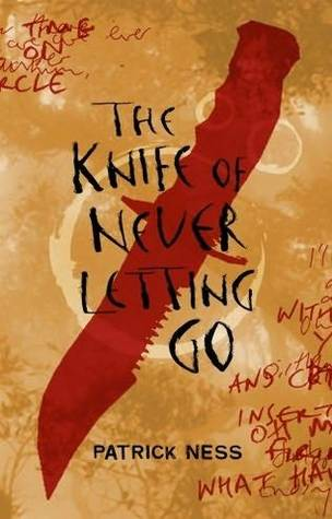 The Knife Of Never Letting Go book cover Patrick Ness