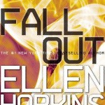 Fallout by Ellen Hopkins is the final book of the Crank Trilogy. I thought it was a phenomenal end to the series. Find out why here.