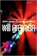Will Grayson, Will Grayson John Green David Levithan Book Cover
