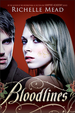 Bloodlines, Richelle Mead, Book Cover