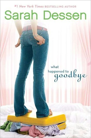 What Happened To Goodbye, Sarah Dessen, Book Cover