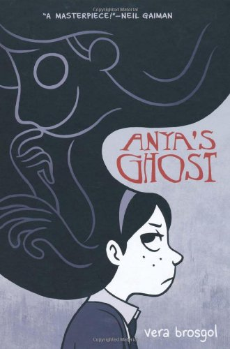 Anya's Ghost Book Cover Vera Brogsol