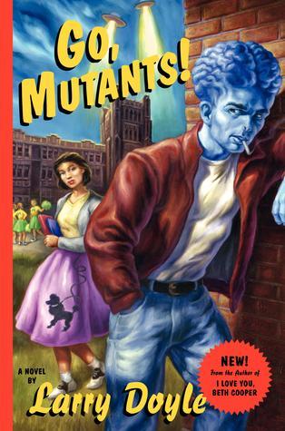 Go Mutants, Book Cover, Larry Doyle
