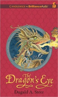 The Dragon's Eye by Dugald Steer Book Cover