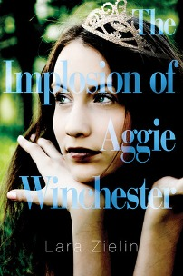 The Implosion of Aggie Winchester by Lara Zielin Book Cover