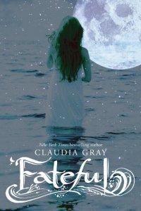 fateful claudia gray book review