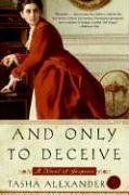 And Only To Deceive, Tasha Alexander, Book Cover