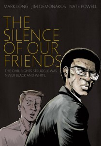 The Silence Of Our Friends, Mark Long, Jim Demonakos, Nate Powell, Book Cover