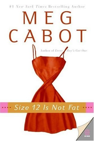 Size 12 Is Not Fat Meg Cabot Book Cover