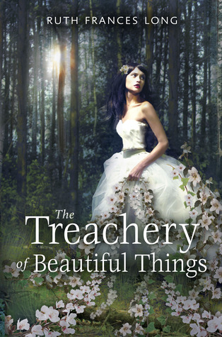 The Treachery Of Beautiful Things Ruth Frances Long Book Cover