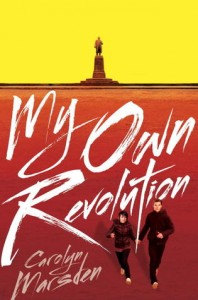 My Own Revolution Carolyn Marsden Book Cover