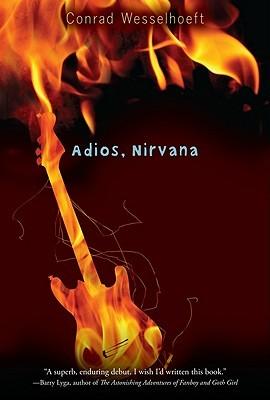 Adios, Nirvana Conrad Wesselhoeft Book Cover