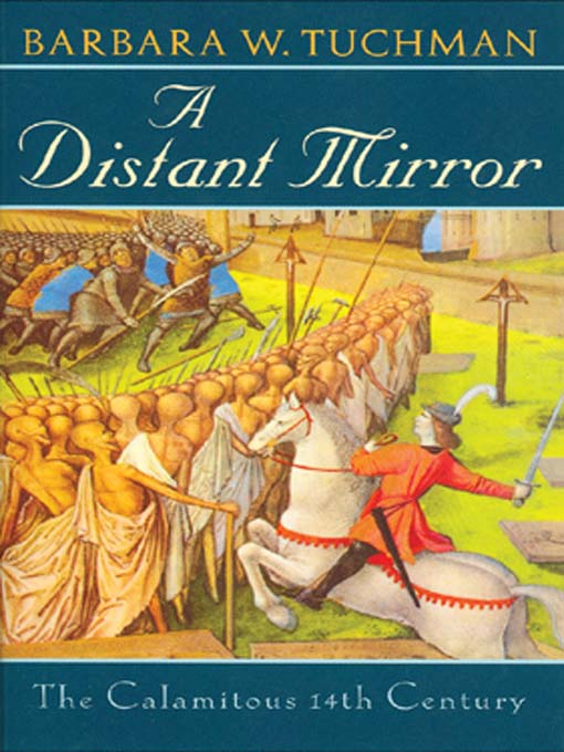A Distant Mirror The Calamitous 14th Century Barbara Tuchman Book Cover