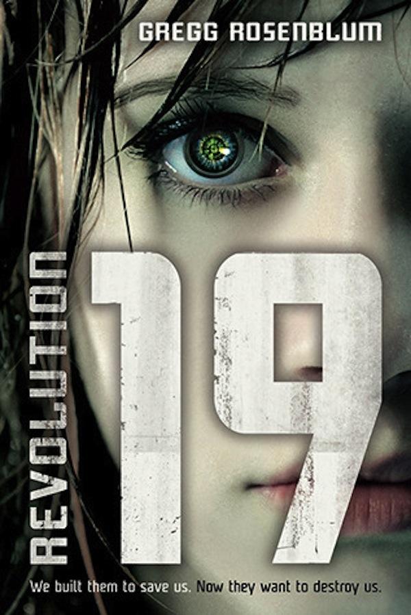 Revolution 19 by Gregg Rosenblum | Good Books & Good Wine