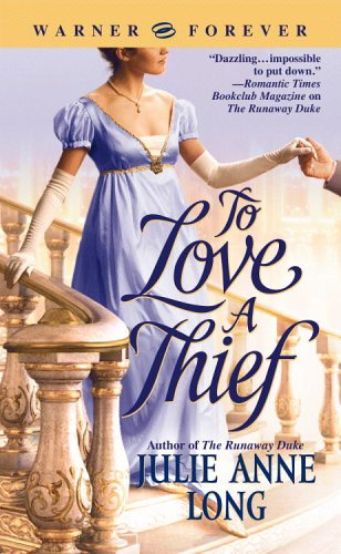 To Love A Thief Julie Anne Long Book Review