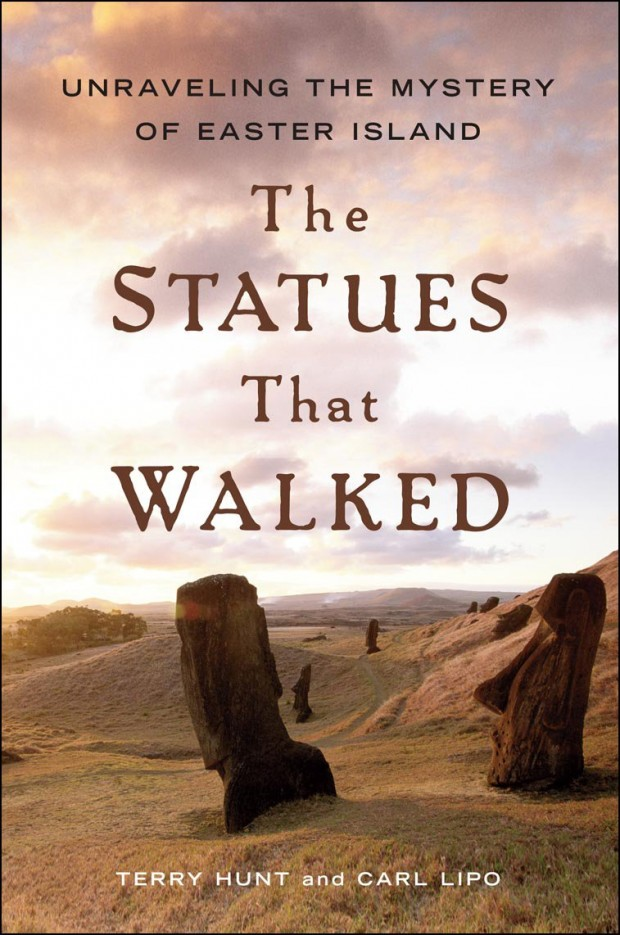 The Statues That Walked by Terry Hunt and Carl Lipo   Good Books And Good Wine
