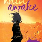 Wild Awake by Hilary T. Smith | Good Books And Good Wine