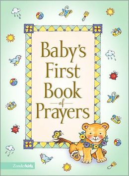 Baby's First Book Of Prayers   Good Books And Good Wine
