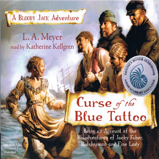 Curse Of The Blue Tattoo by LA Meyer   Good Books And Good Wine