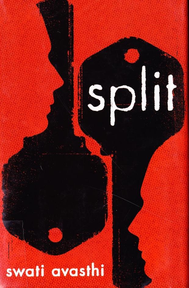 Split by Swati Avasthi | Good Books and Good Wine