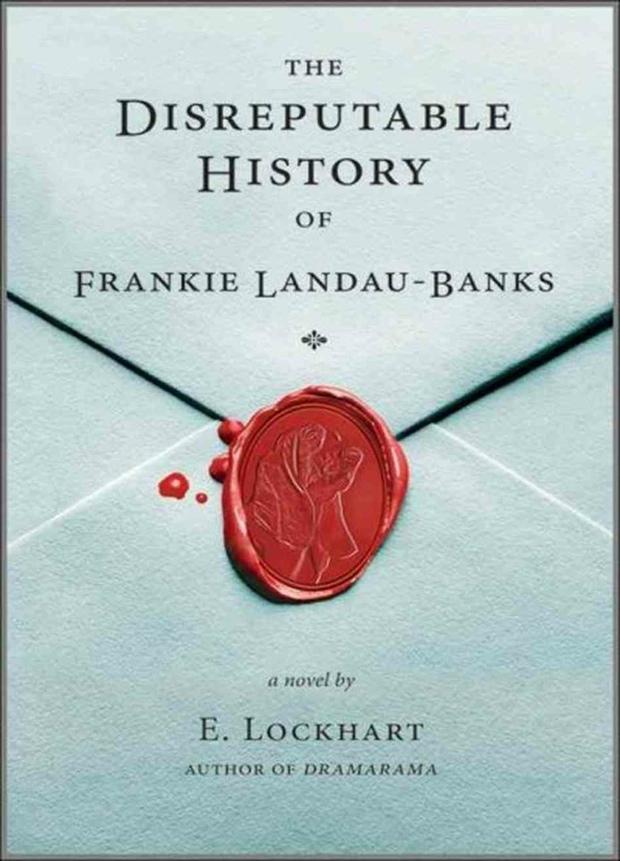 The Disreputable History of Frankie Landau-Banks by E. Lockhart | Good Books and Good Wine