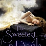 The Sweetest Dark by Shana Abe | Good Books And Good Wine