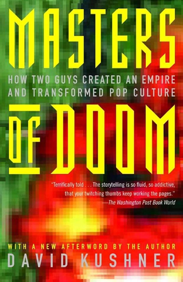 Masters Of Doom by David Kushner | Good Books And Good Wine