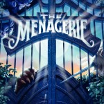 The Menagerie by Tui T. Sutherland and Kari Sutherland | Good Books & Good Wine