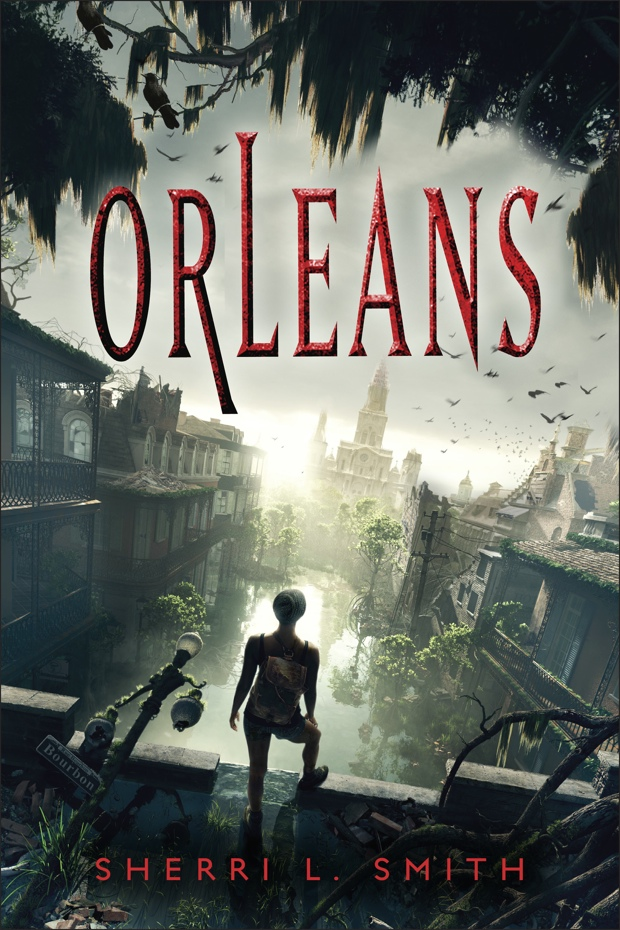 Orleans by Sherri L. Smith | Good Books And Good Wine