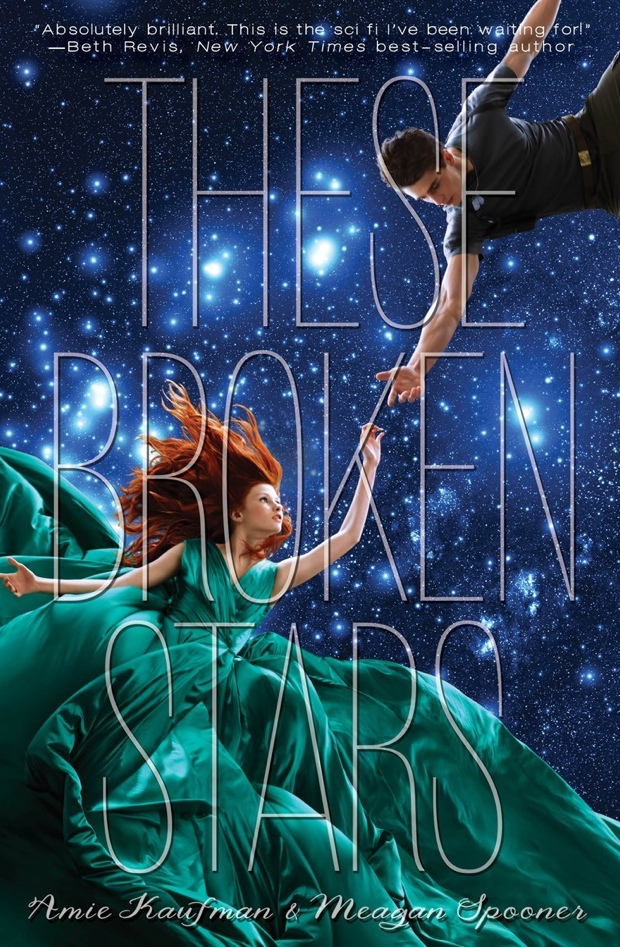 These Broken Stars by Amie Kaufman and Meagan Spooner | Good Books And Good Wine