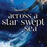 Across A Star-Swept Sea by Diana Peterfreund | Good Books And Good Wine