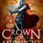Crown Of Midnight by Sarah J. Maas | Good Books And Good Wine