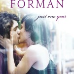 Just One Year by Gayle Forman | Good Books And Good Wine