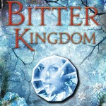 The Bitter Kingdom by Rae Carson | Good Books And Good Wine