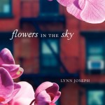 Flowers In The Sky | Lynn Joseph | Book Review