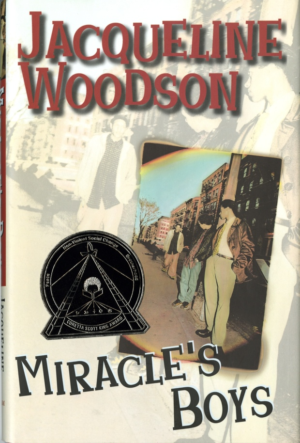 miracles boys Miracle's boys is a young adult novel by jacqueline woodson featuring three young brothers of african-american and puerto rican descent growing up without parents in harlemit won the coretta scott king award in 2001.