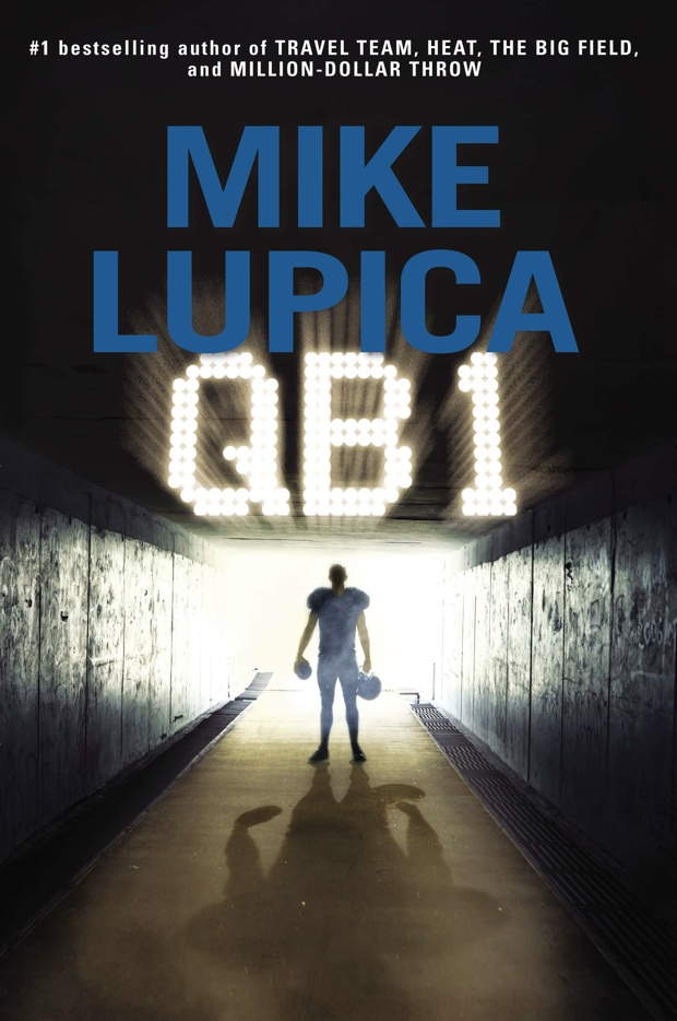 qb1 mike lupica audiobook review good books good wine. Black Bedroom Furniture Sets. Home Design Ideas