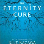 The Eternity Cure | Julie Kagawa | Book Review