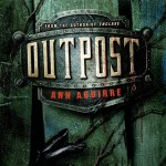 Outpost by Ann Aguirre | Good Books And Good Wine