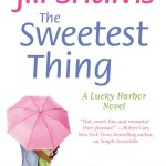 The Sweetest Thing by Jill Shalvis | Good Books And Good Wine