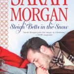 Sleigh Bells In The Snow by Sarah Morgan | Good Books And Good Wine