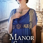 Manor Of Secrets Katherine Longshore Book Cover