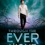 Through The Ever Night by Veronica Rossi | Good Books And Good Wine