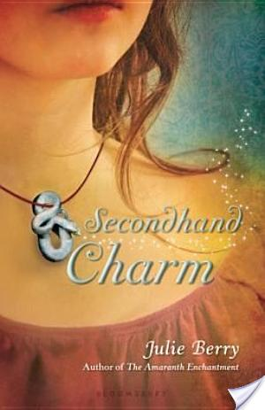 Review: Secondhand Charm by Julie Berry