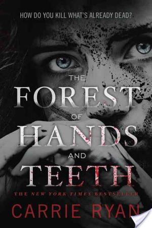 Review of The Forest of Hands and Teeth by Carrie Ryan