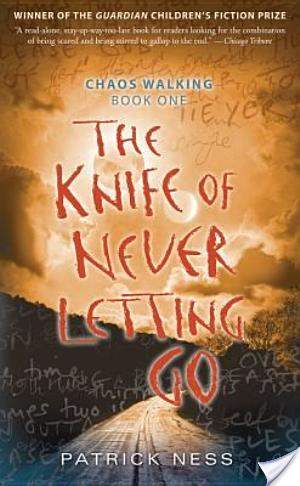 Review of The Knife of Never Letting Go by Patrick Ness
