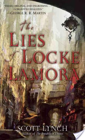 The Lies Of Locke Lamora by Scott Lynch | Book Review