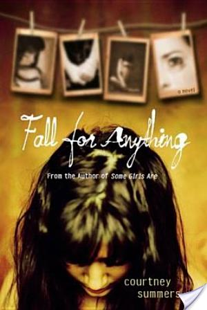 Review: Fall For Anything by Courtney Summers