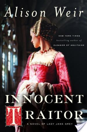 Review: Innocent Traitor by Alison Weir